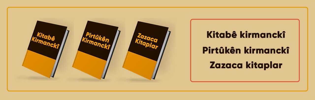 bütün zazaca/kirmanckî kitapları sitemizden temin edebilirsiniz