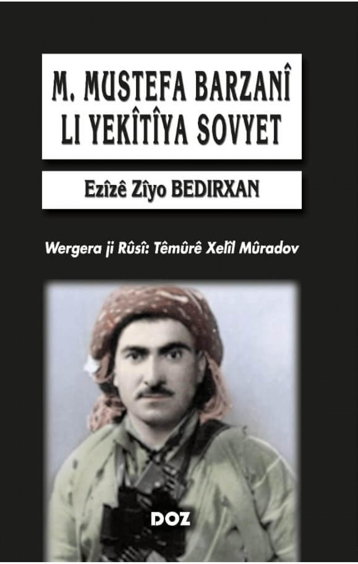 Mustefa Barzanî li Yekîtîya Sovyet