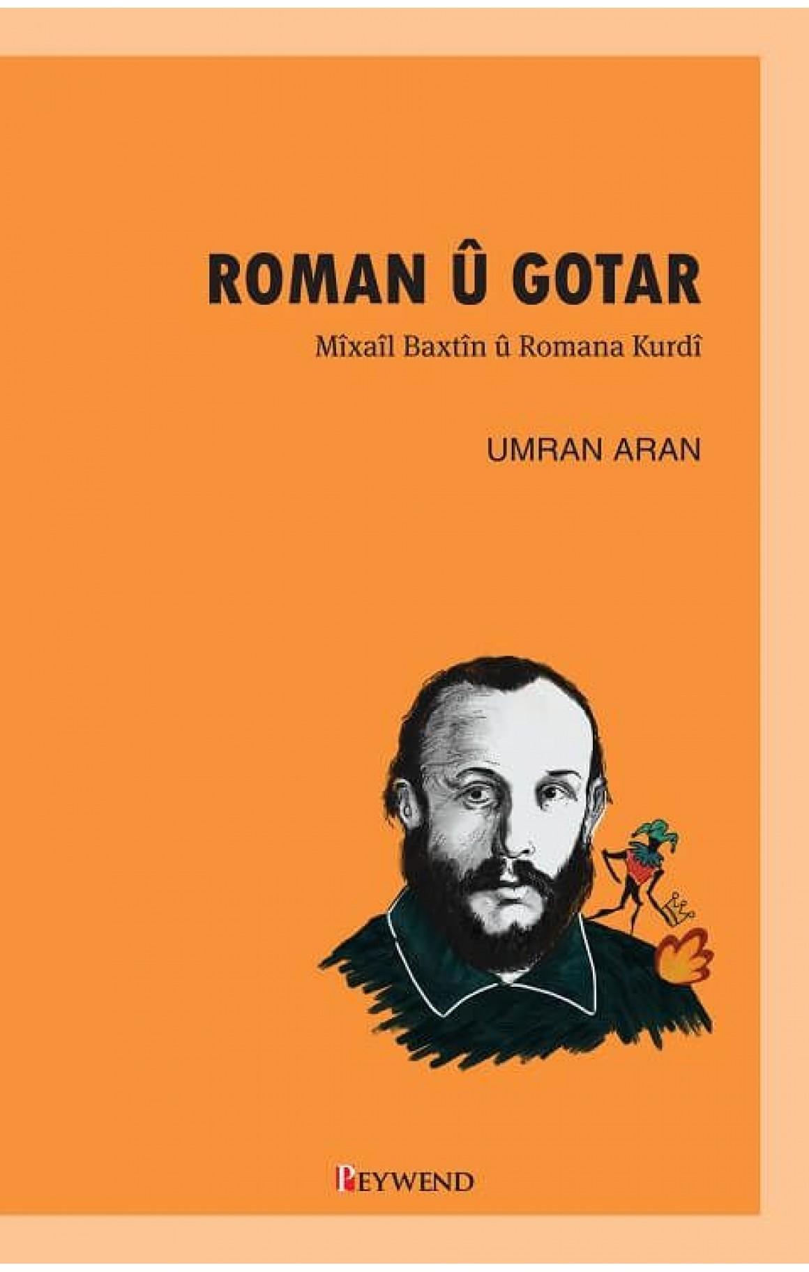 ROMAN Û GOTAR – Mîxaîl Baxtîn û Romana Kurdî