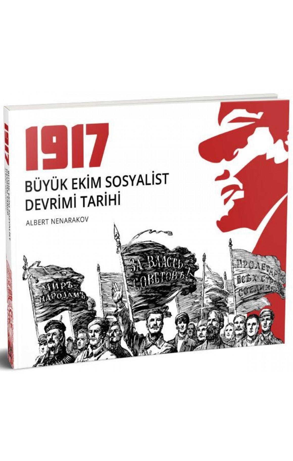 1917-Büyük Ekim Sosyalist Devrimi Tarihi