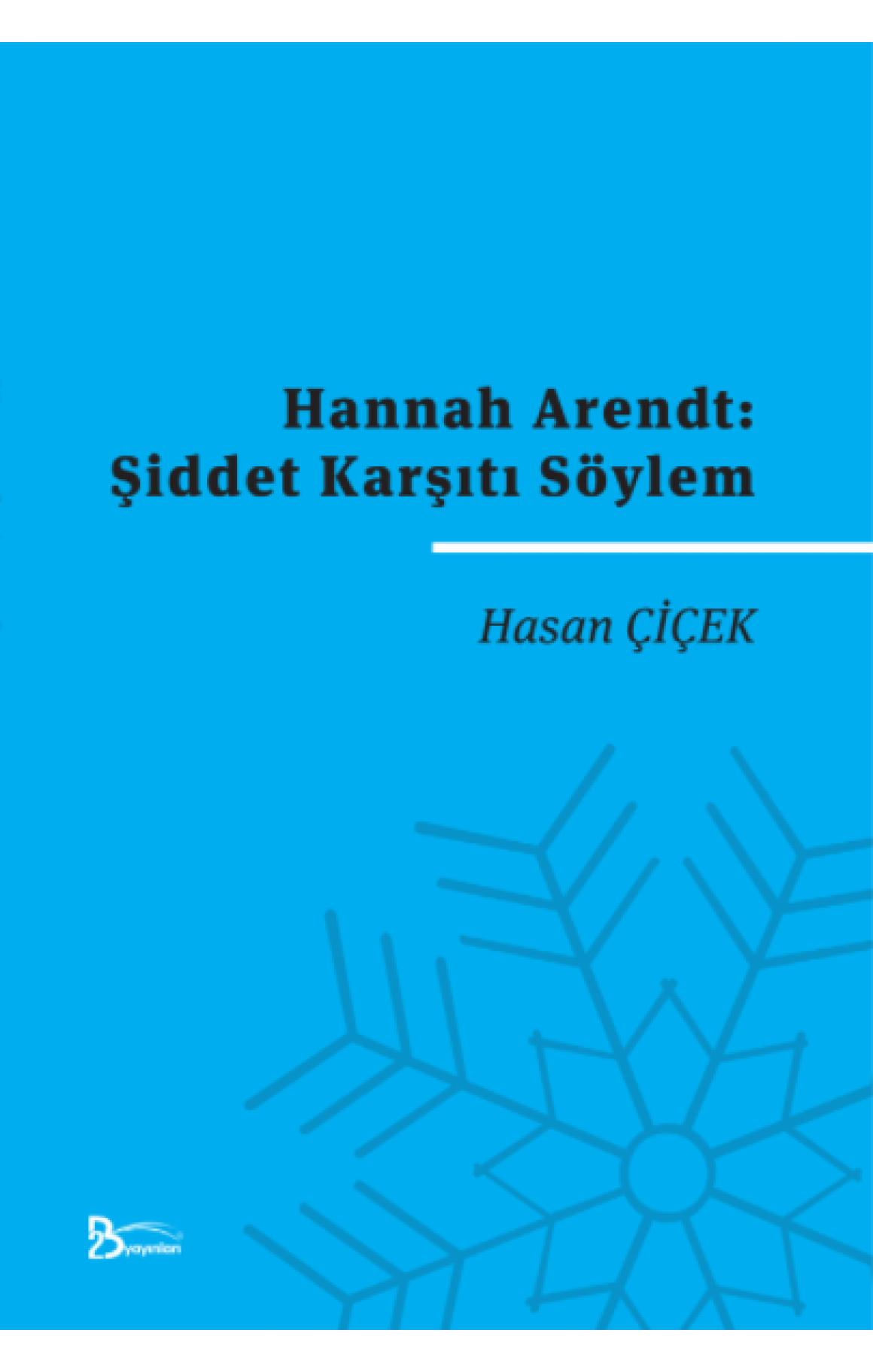 Hannah Arendt - Şiddet Karşıtı Söylem