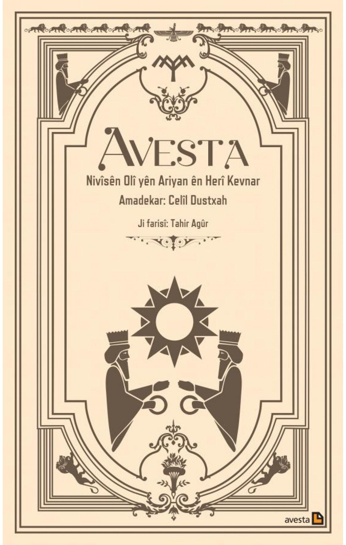 Avesta - Nivîsên Olî Yên Ariyan Ên Herî Kevnar