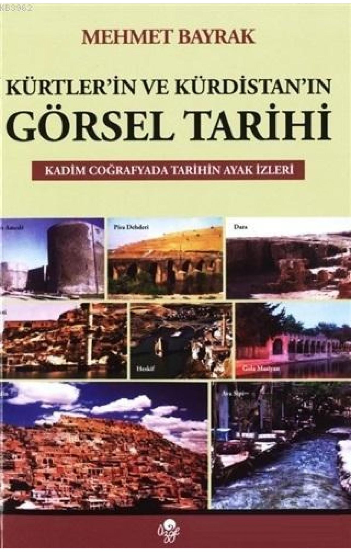 Kürtler'in ve Kürdistan'ın Görsel Tarihi