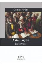 Asimilasyon (Sessiz Ölüm)