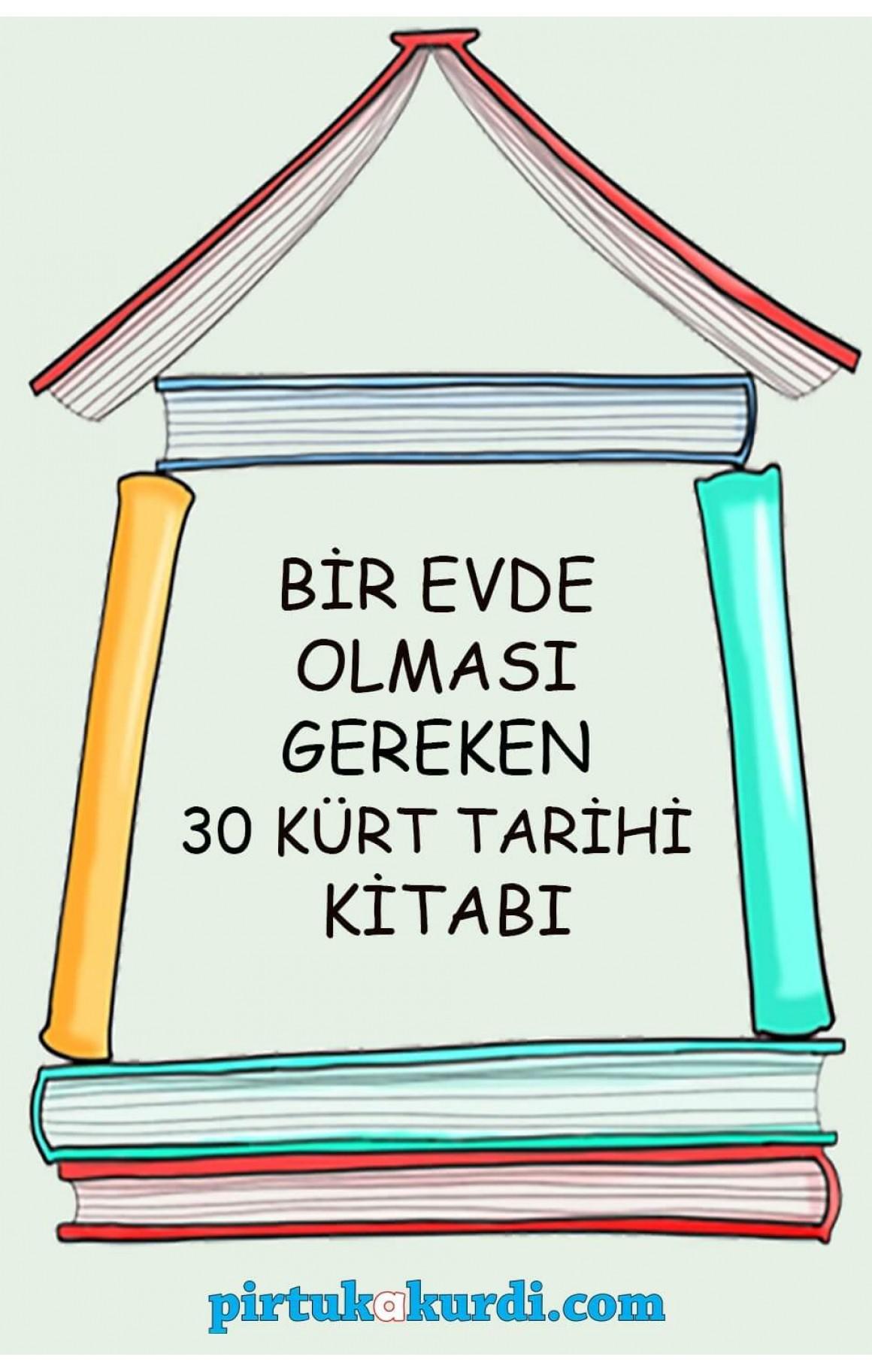 Bir Evde Olması Gereken 30 Kürt Tarihi Kitabı