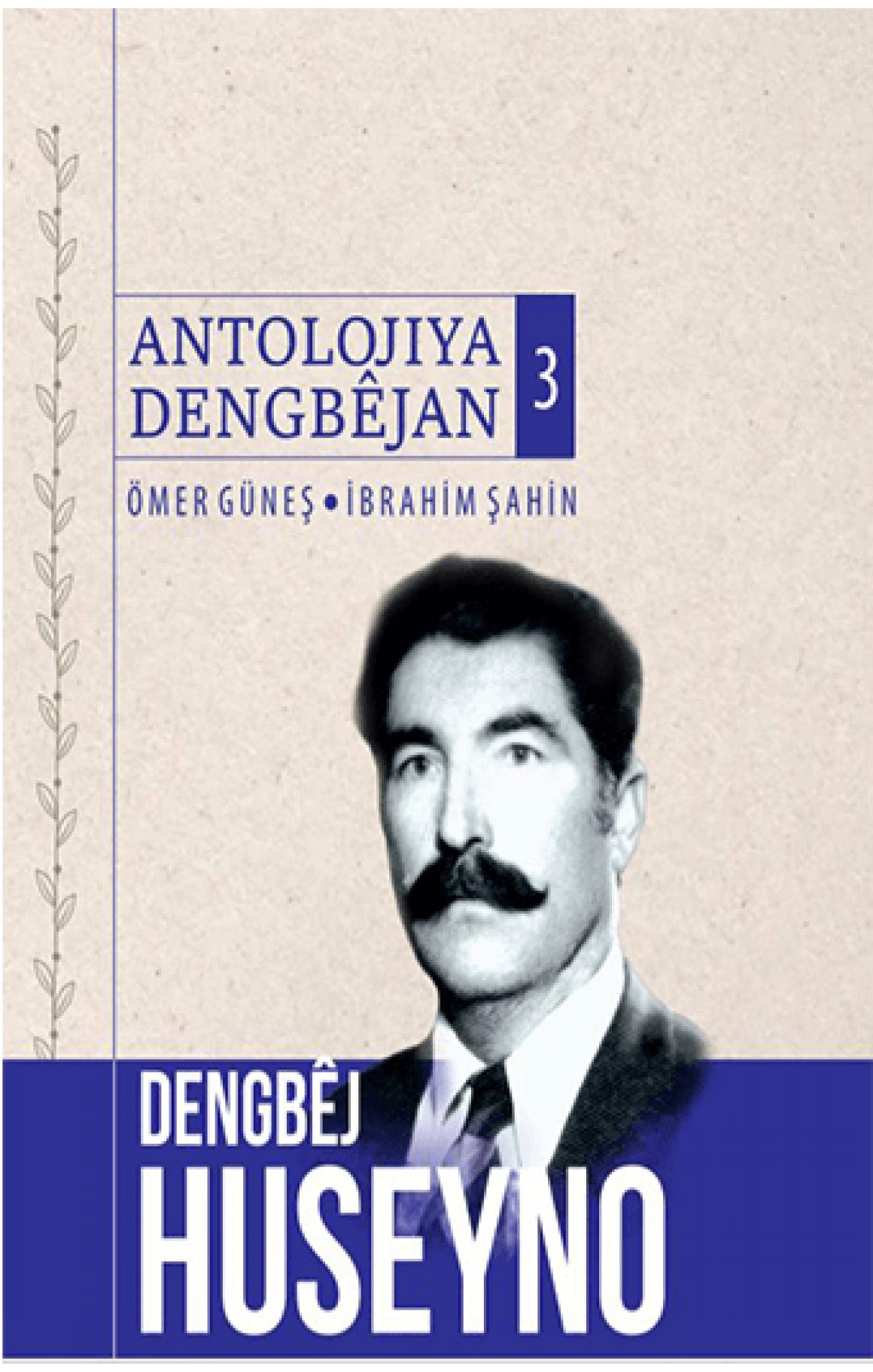 Dengbêj Huseyno Antolojiya Dengbêjan 3