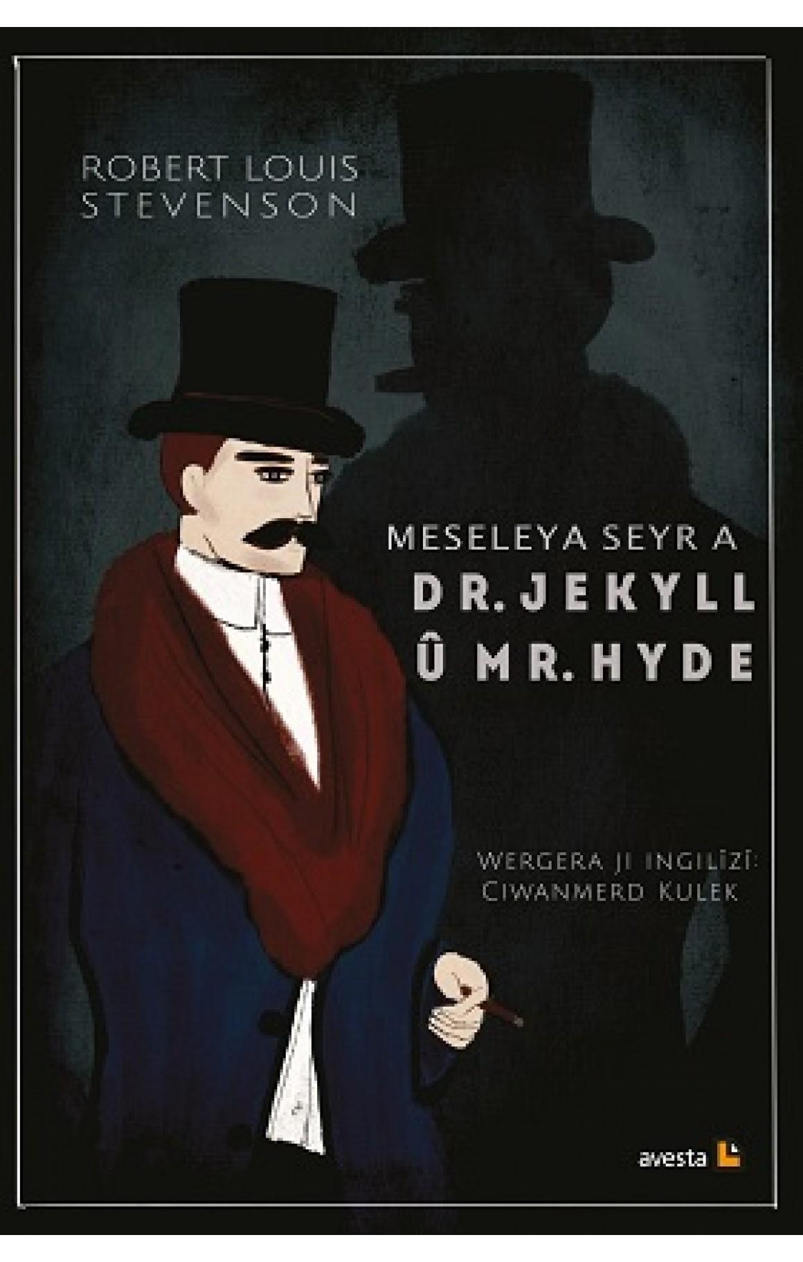 Meseleya Seyr a Dr. Jekyll û Mr. Hyde