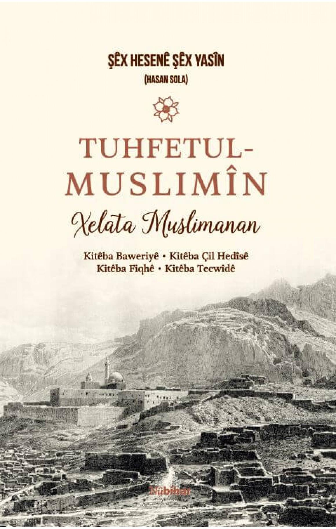 Tuhfetul Muslimîn Xelata Muslimanan