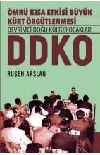 Ömrü Kısa Etkisi Büyük Kürt Örgütlenmesi DDKO