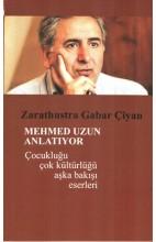 Mehmed Uzun Anlatıyor