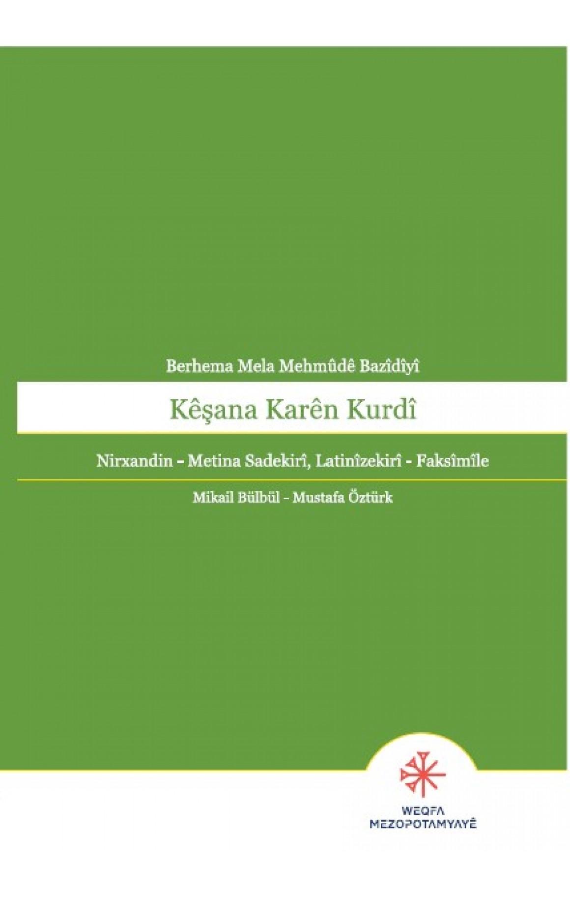 Kêşana Karên Kurdî Berhema Mela Mehmûdê Bazîdîyî