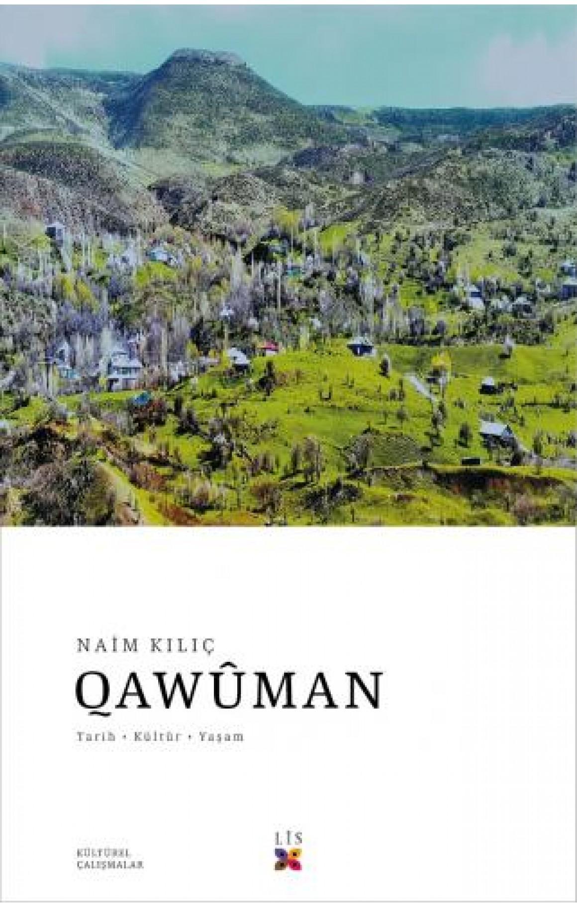 Qawûman, Tarih, Kültür ve Yaşam