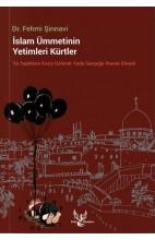 İslam Ümmetinin Yetimleri Kürtler