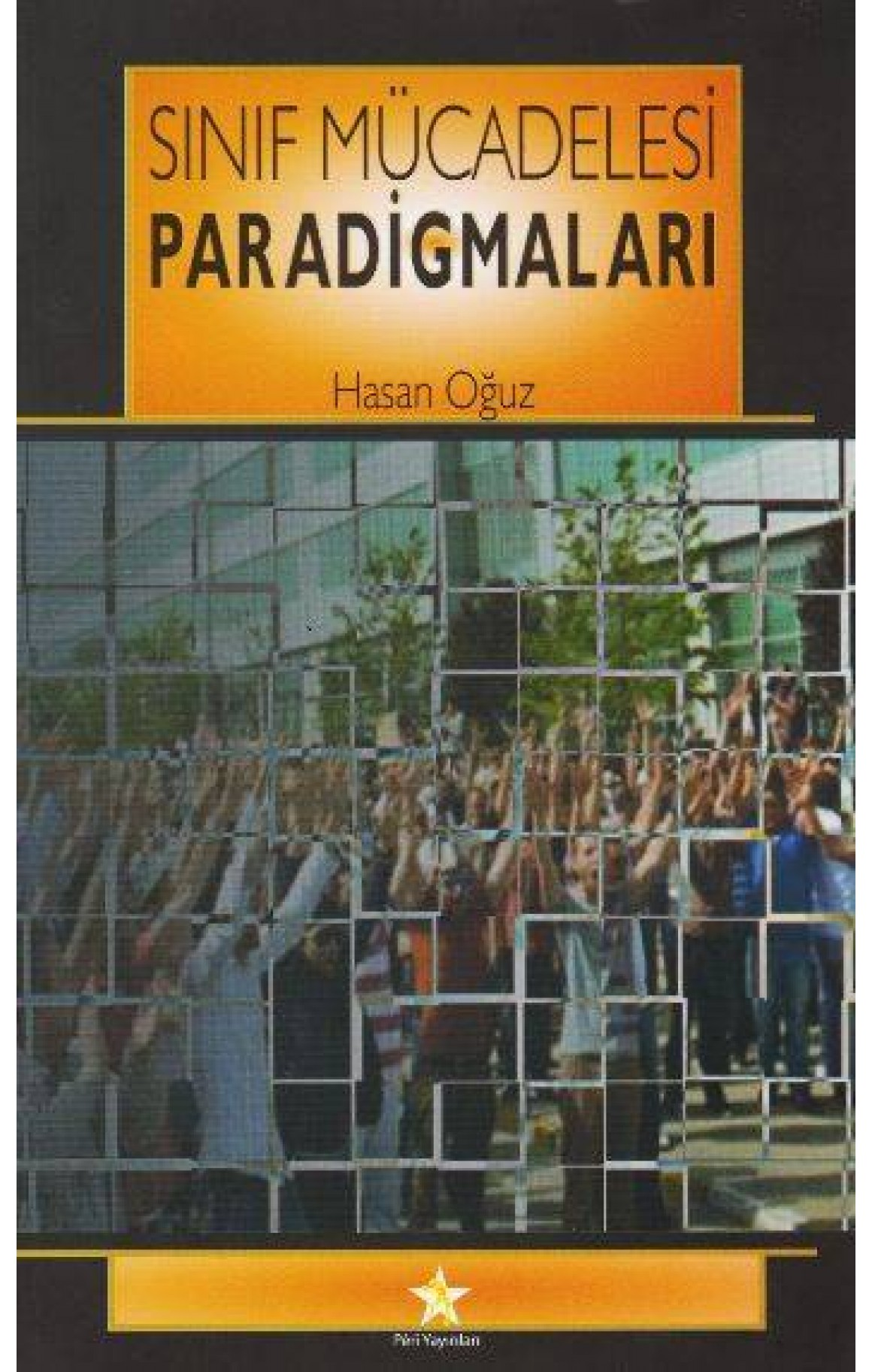 Sınıf Mücadelesi Paradigmaları