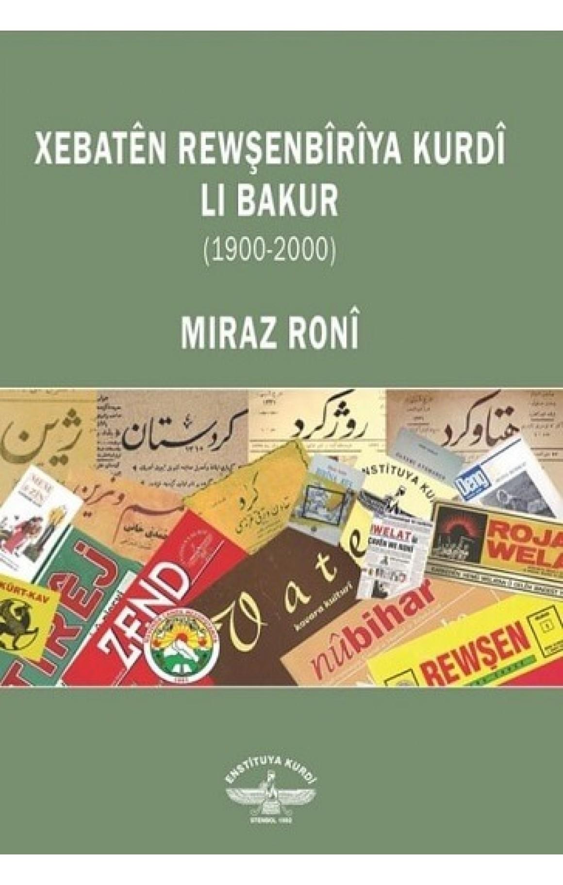 Xebatên Rewşenbîrîya Kurdî li Bakur (1900-2000)