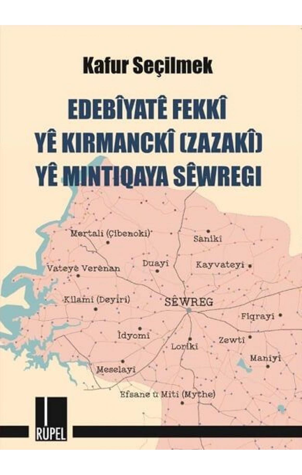 Edebîyatê Fekkî yê Kirmanckî (Zazakî) yê Mintiqaya Sêwregi