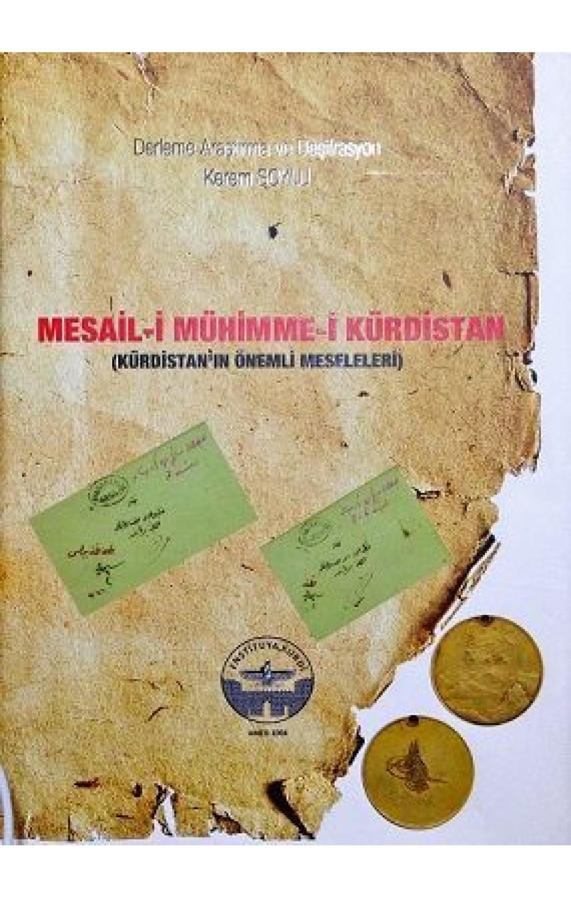 Mesail-i Mühimme-i Kürdistan (Kürdistanın Önemli Meseleleri)