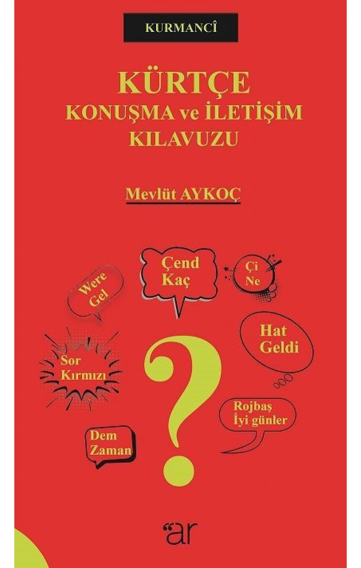 Kürtçe Konuşma Ve İletişim Kilavuzu