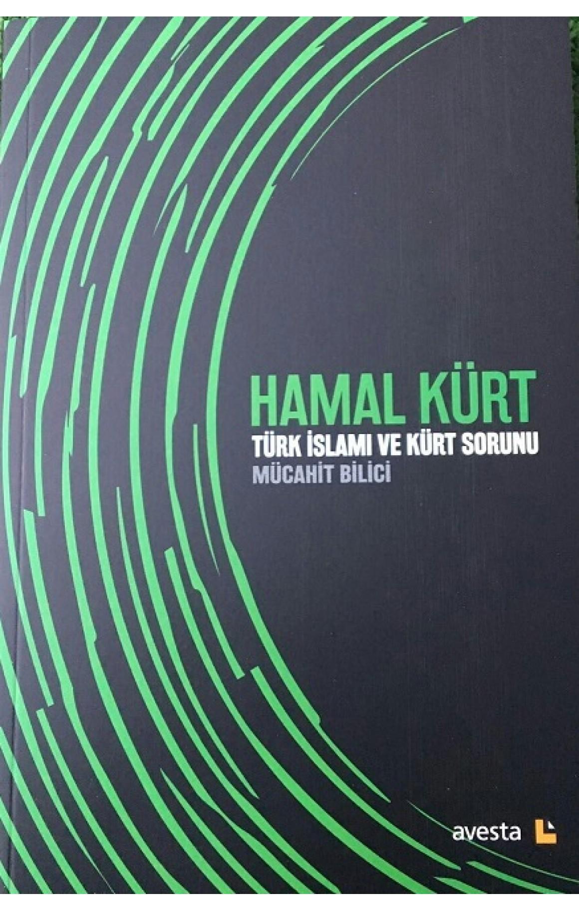Hamal Kürt - Türk İslamı ve Kürt Sorunu