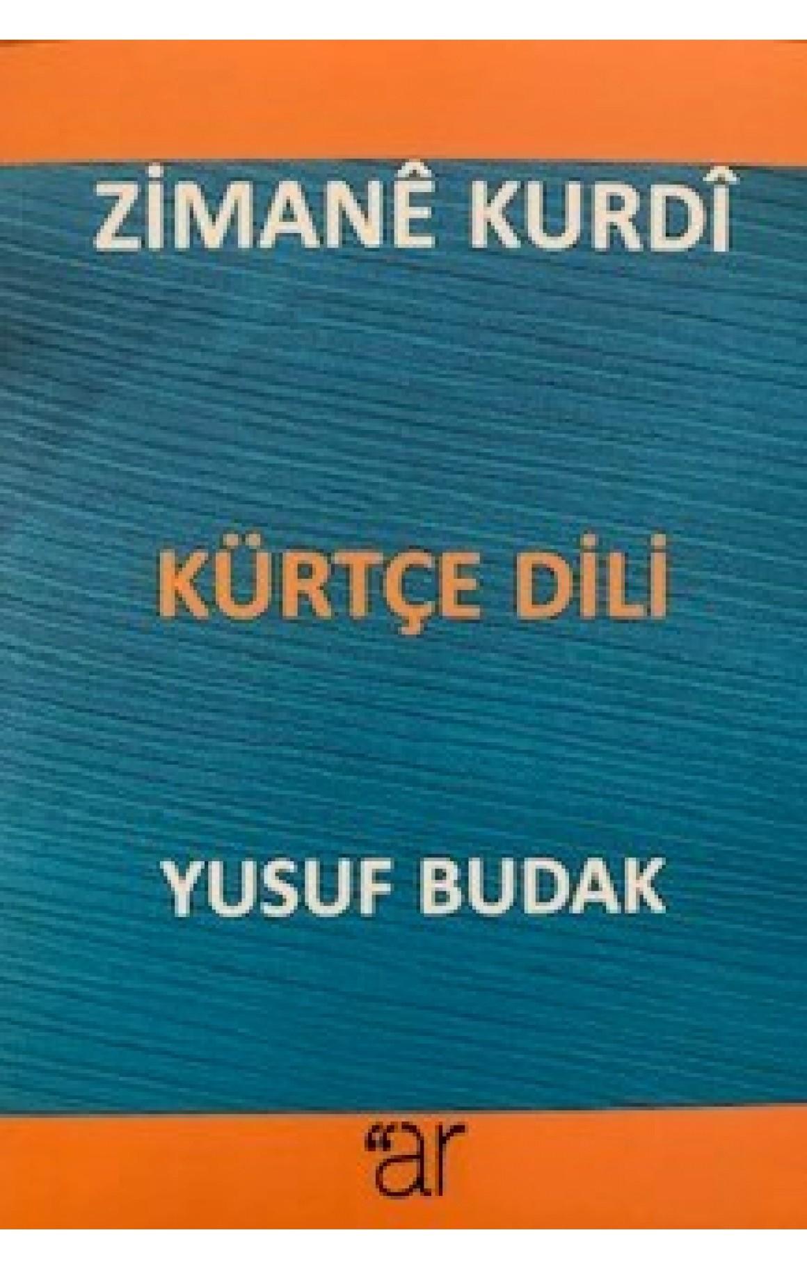 Zimanê Kurdî - Kürtçe Dili