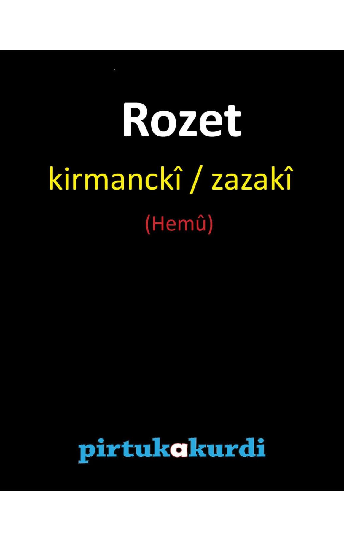 Rozet - set kirmanckî / zazakî
