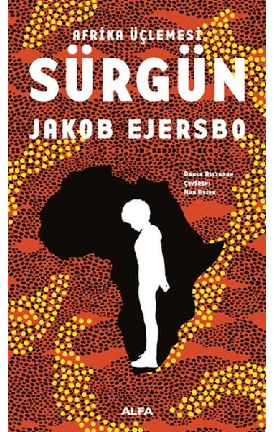 Afrika Üçlemesi 1.Kitap-Sürgün