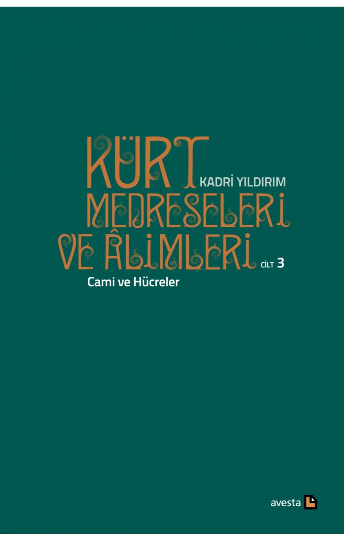 Kürt Medreseleri ve Âlimleri 3