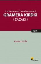 Ji bo Kurmancan bi Awayê Muqayeseyî: Gramera Kirdkî (Zazakî)