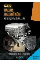 Kurd Bajar Bajarîbûn - Kürtler Şehir ve Şehirlileşme