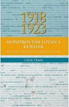 1918-1923 Mondros'tan Lozan'a Kürtler, Kürtlerin Aldanma ve Aldatılma Yılları
