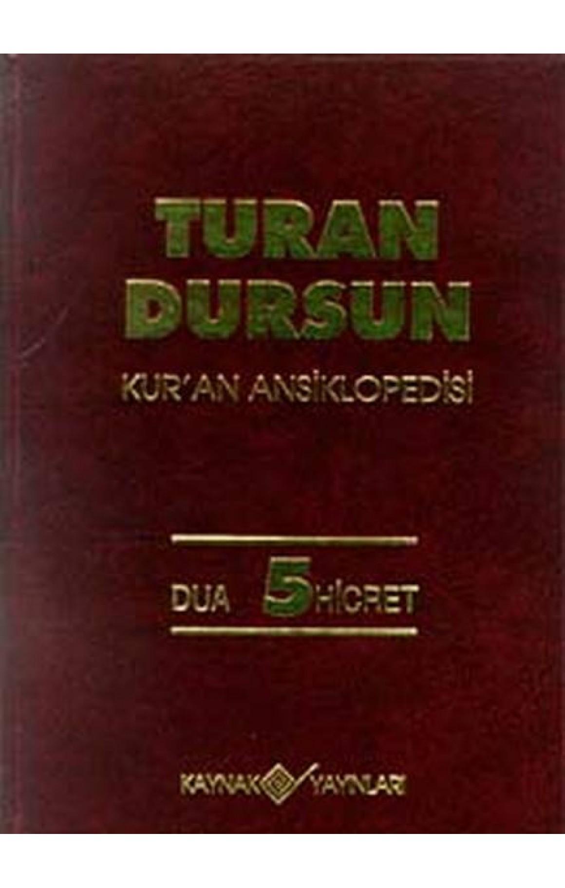 Kur'an Ansiklopedisi Cilt: 5 Dua-Hicret