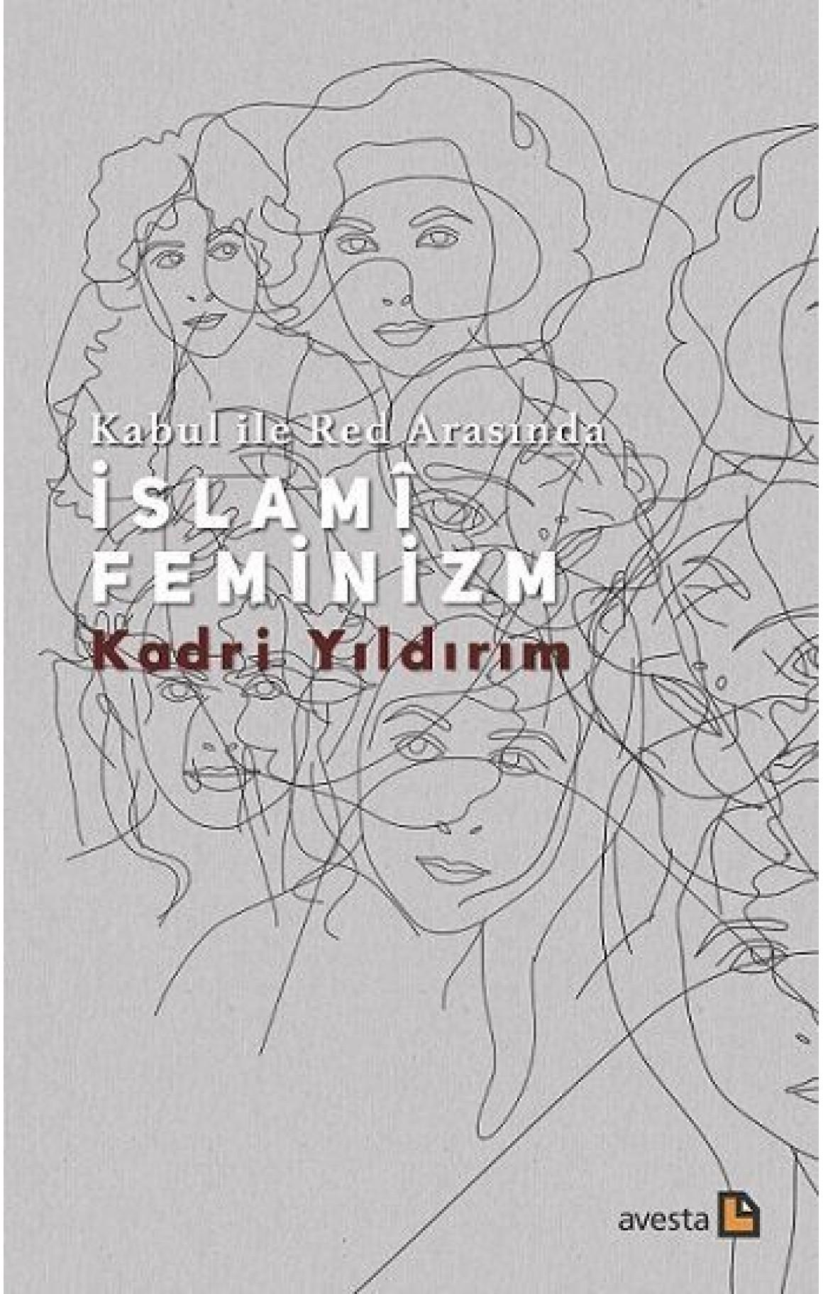 Kabul ile Red Arasında İslamî Feminizm