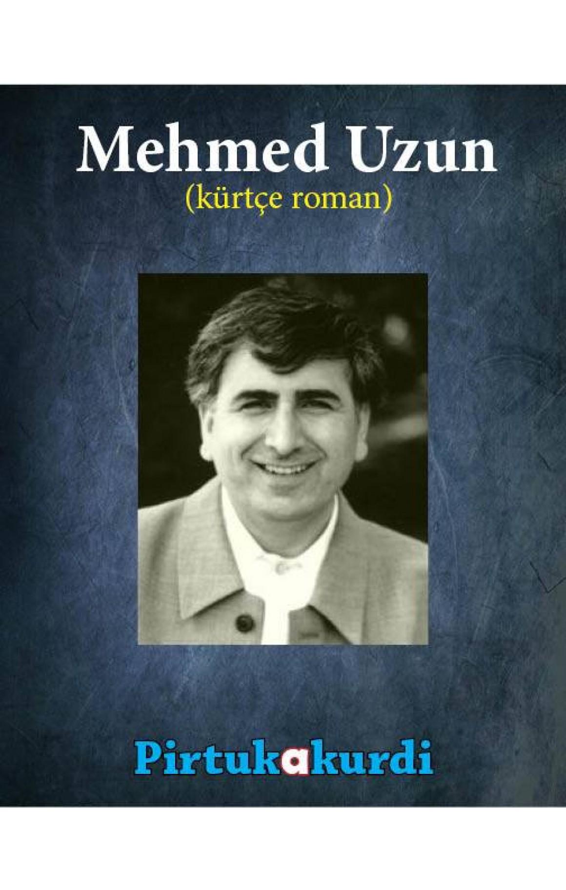 Mehmed Uzun Roman Seti - Kürtçe