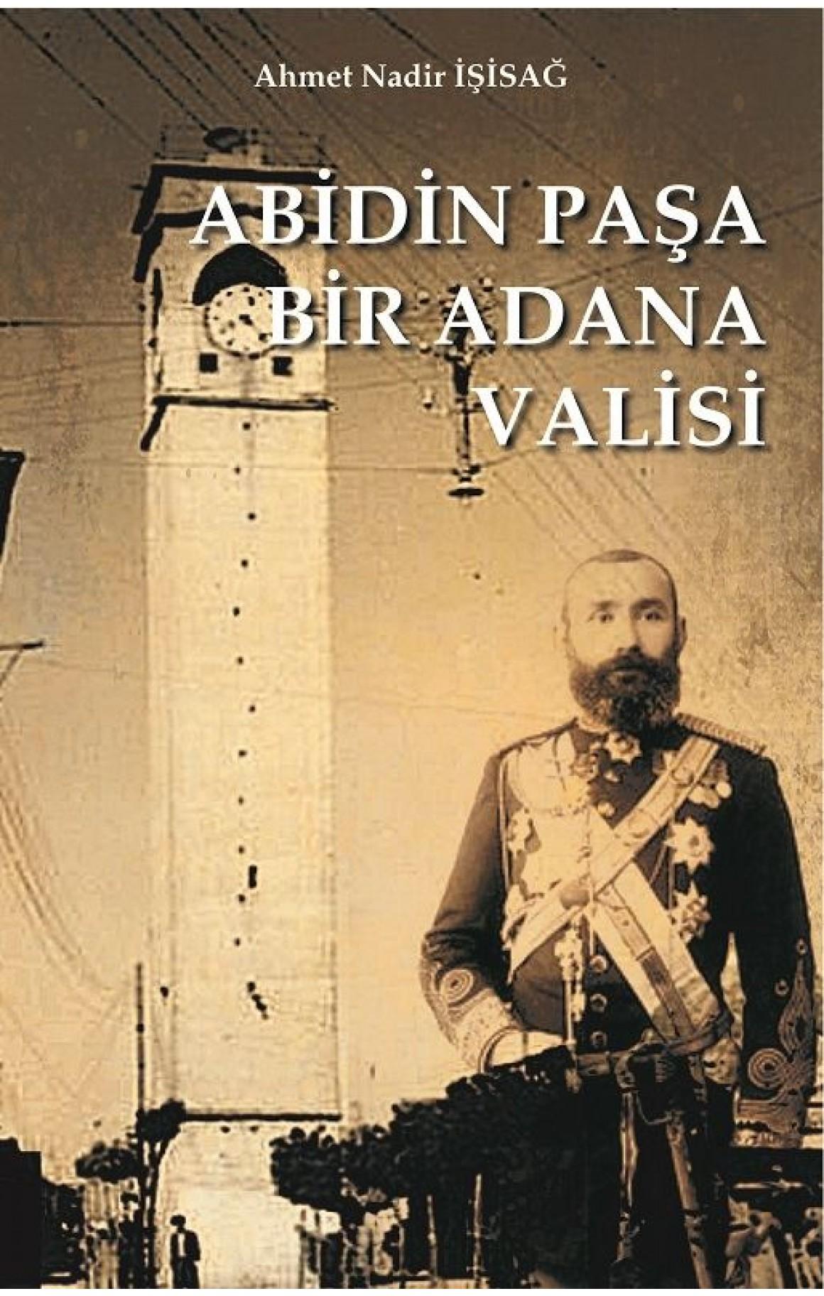Abidin Paşa Bir Adana Valisi