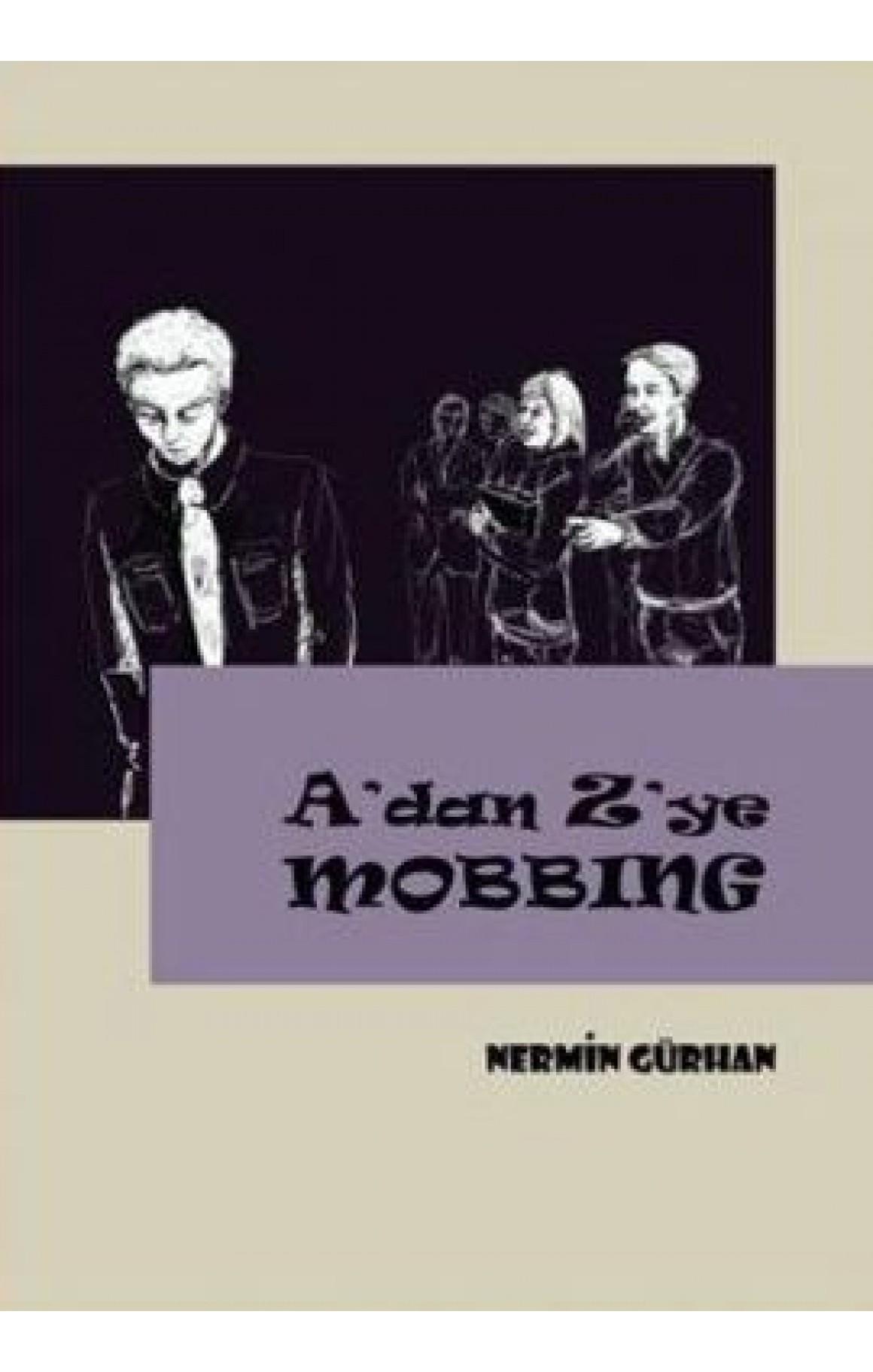 Adan Zye Mobbing