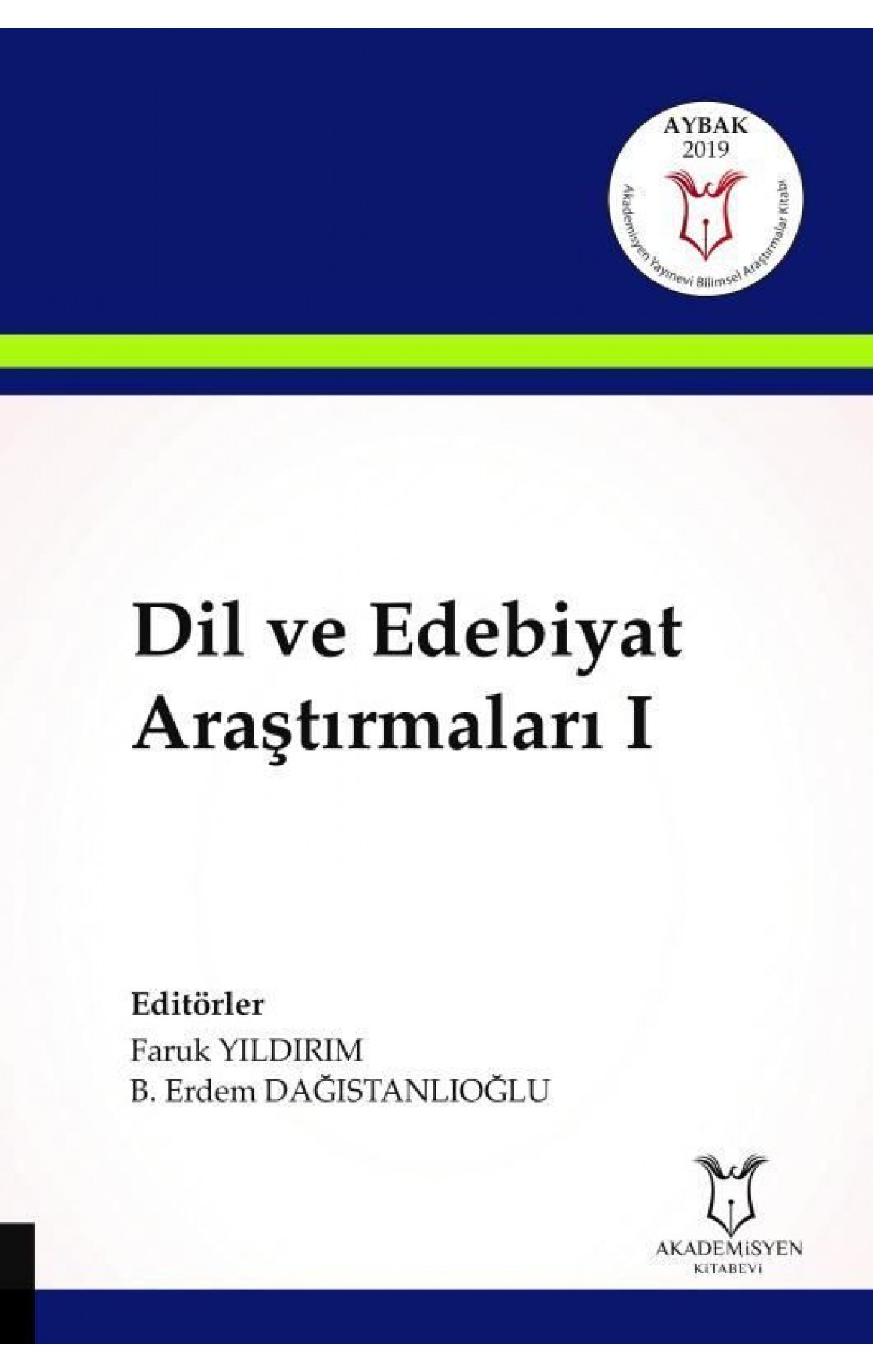 Dil ve Edebiyat Araştırmaları-1
