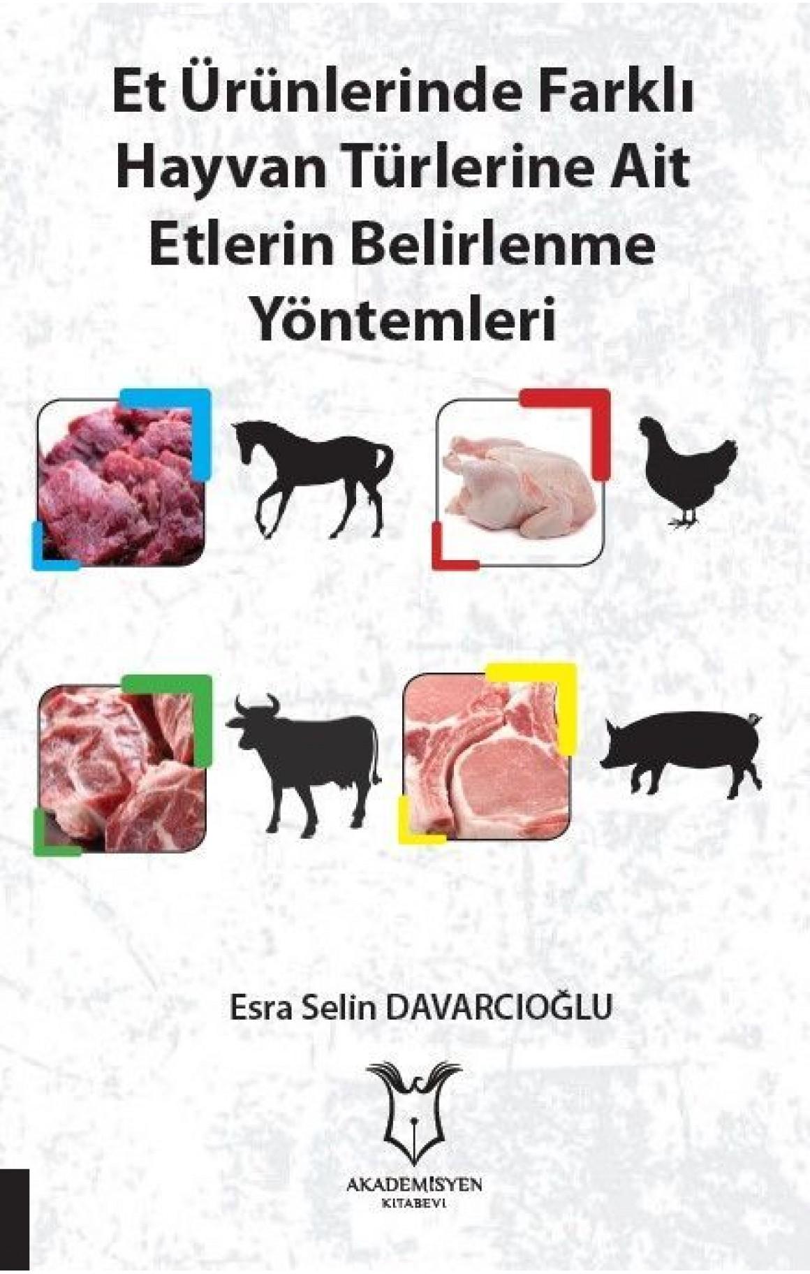 Et Ürünlerinde Farklı Hayvan Türlerine Ait Etlerin Belirlenme Yöntemleri