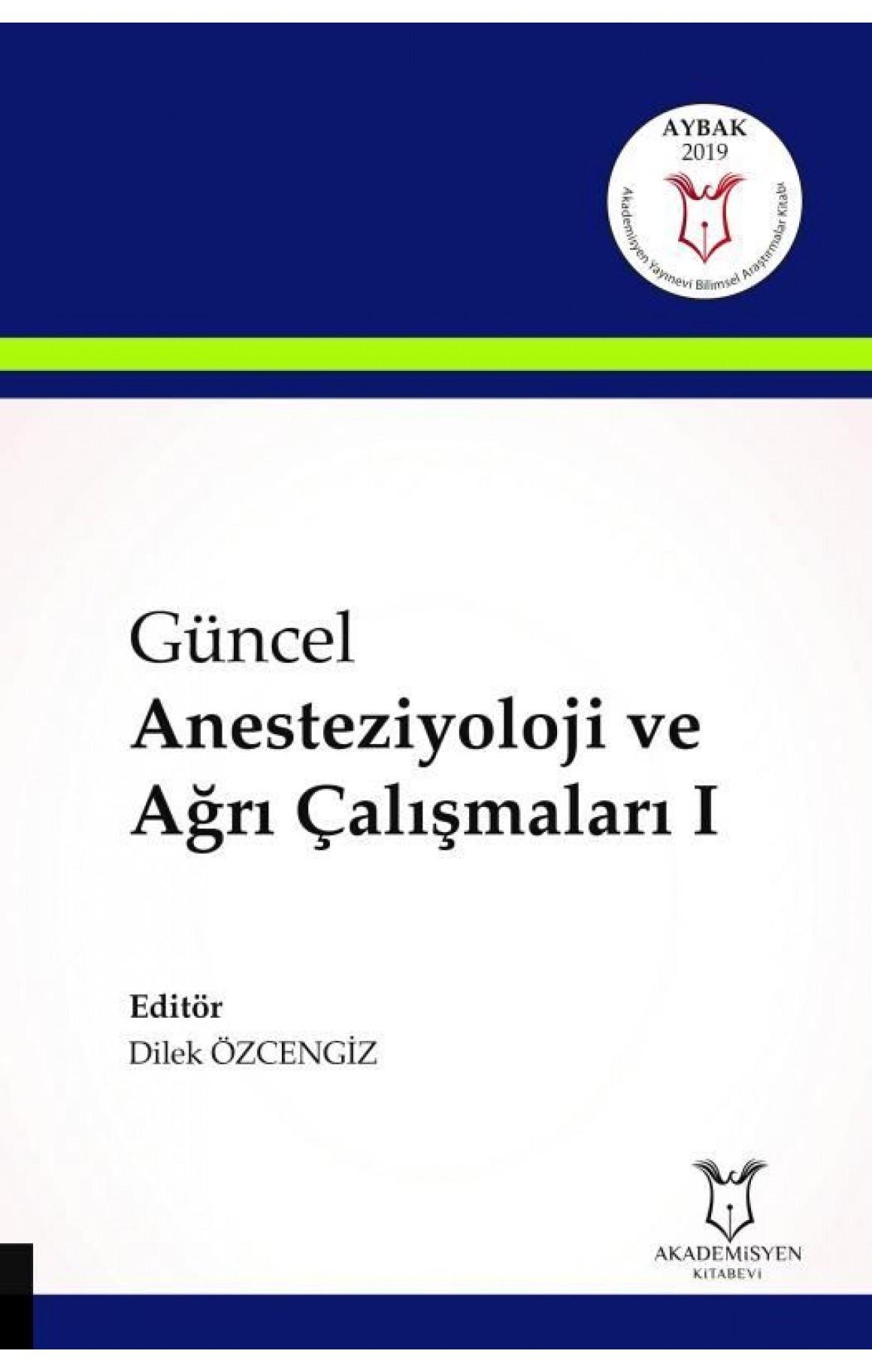 Güncel Anesteziyoloji ve Ağrı Çalışmaları-1