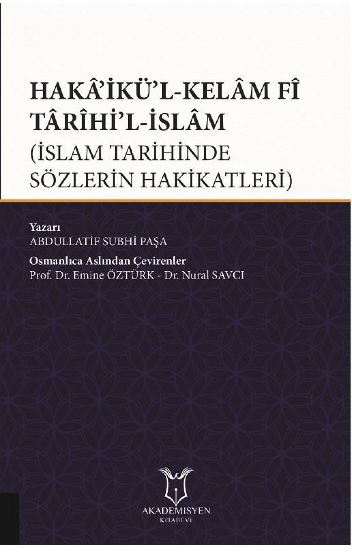 Hakaikül Kelam Fi Tarihil İslam