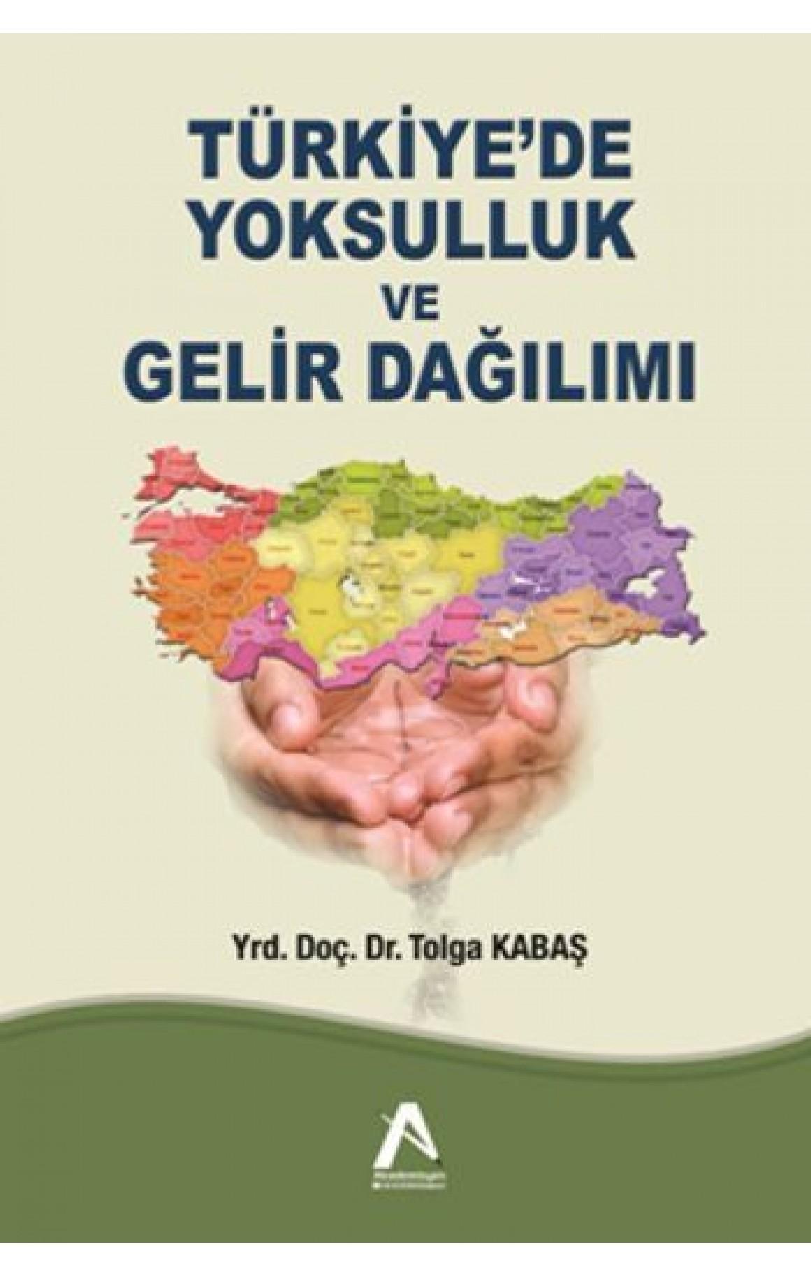 Türkiyede Yoksulluk ve Gelir Dağılımı