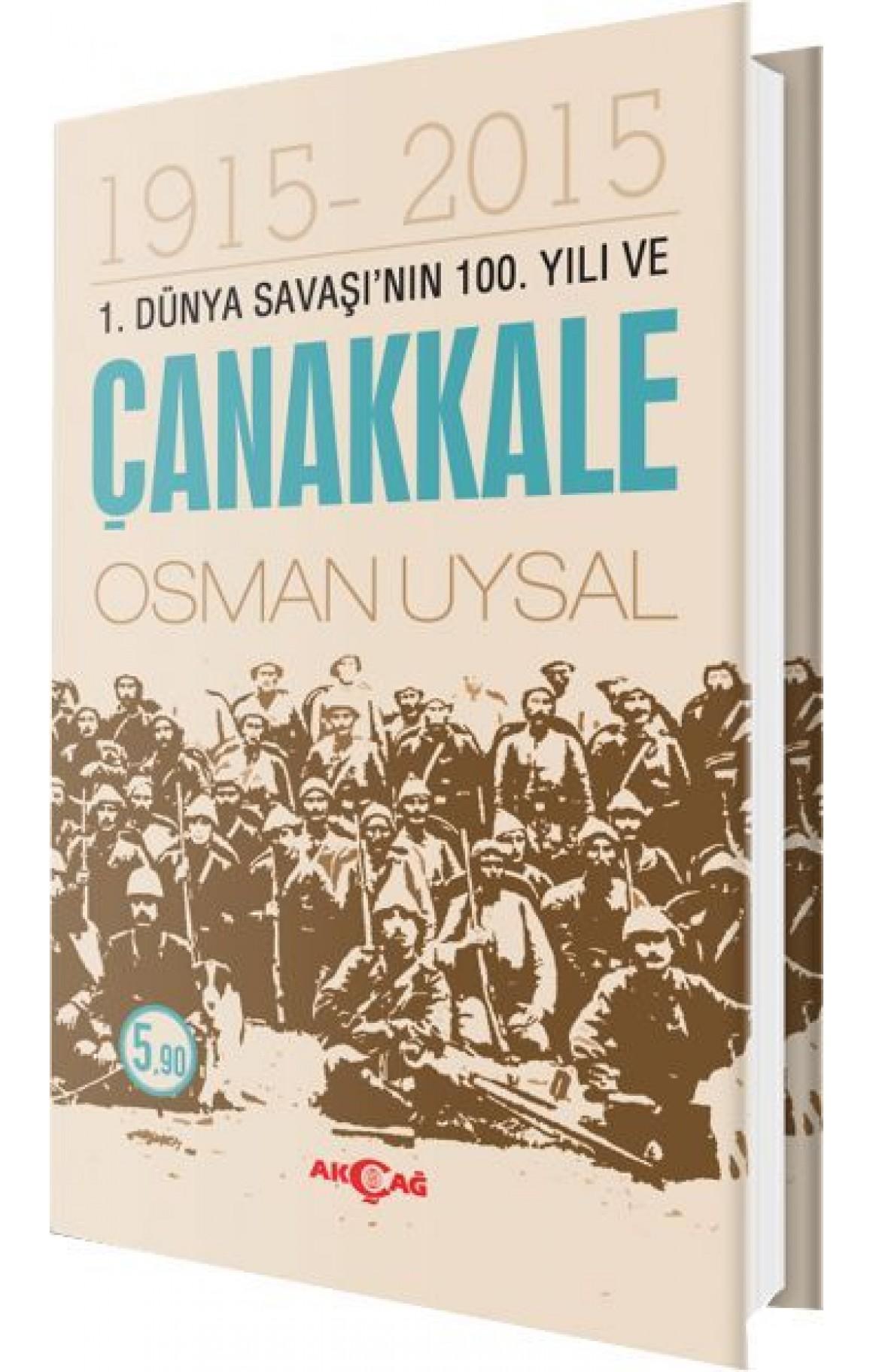 1. Dünya Savaşının 100. Yılı ve Çanakkale