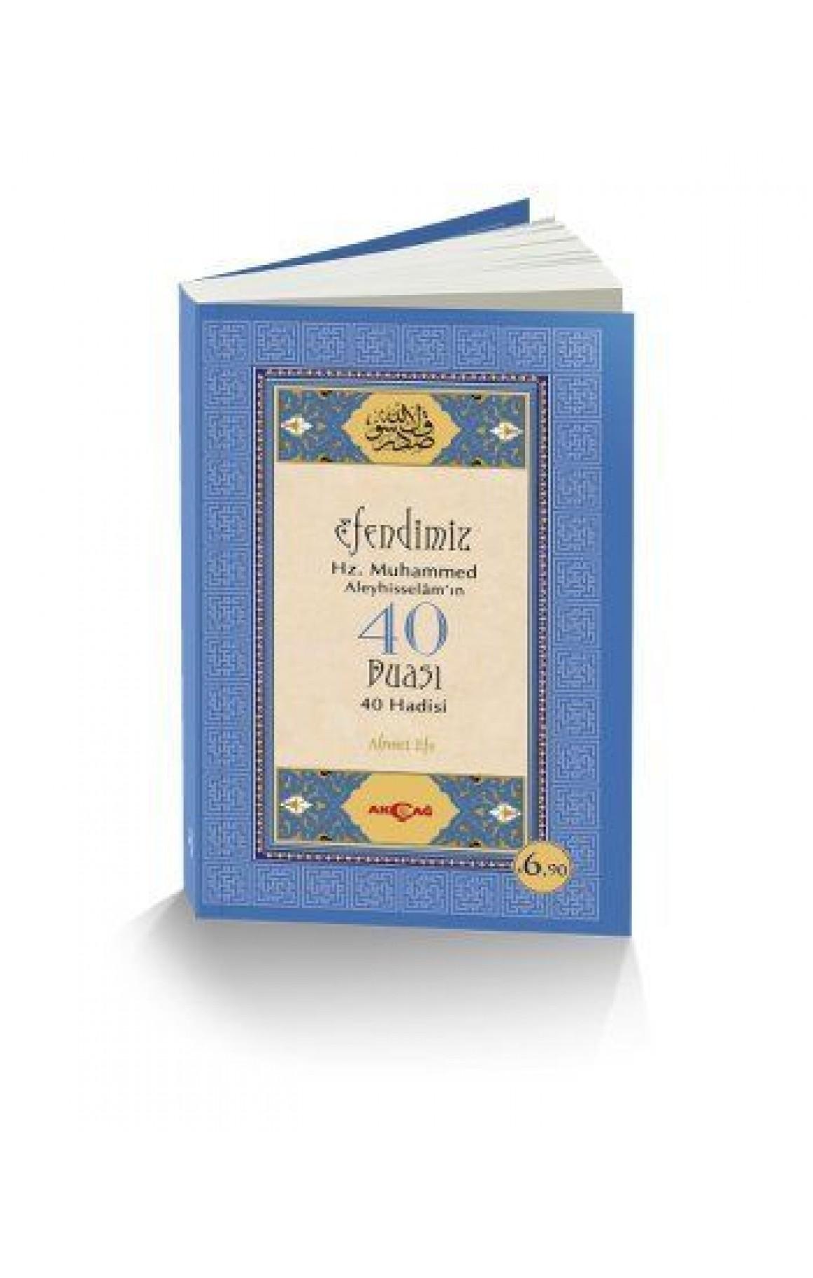 Efendimiz Hz. Muhammed Aleyhisselamın 40 Duası 40 Hadisi