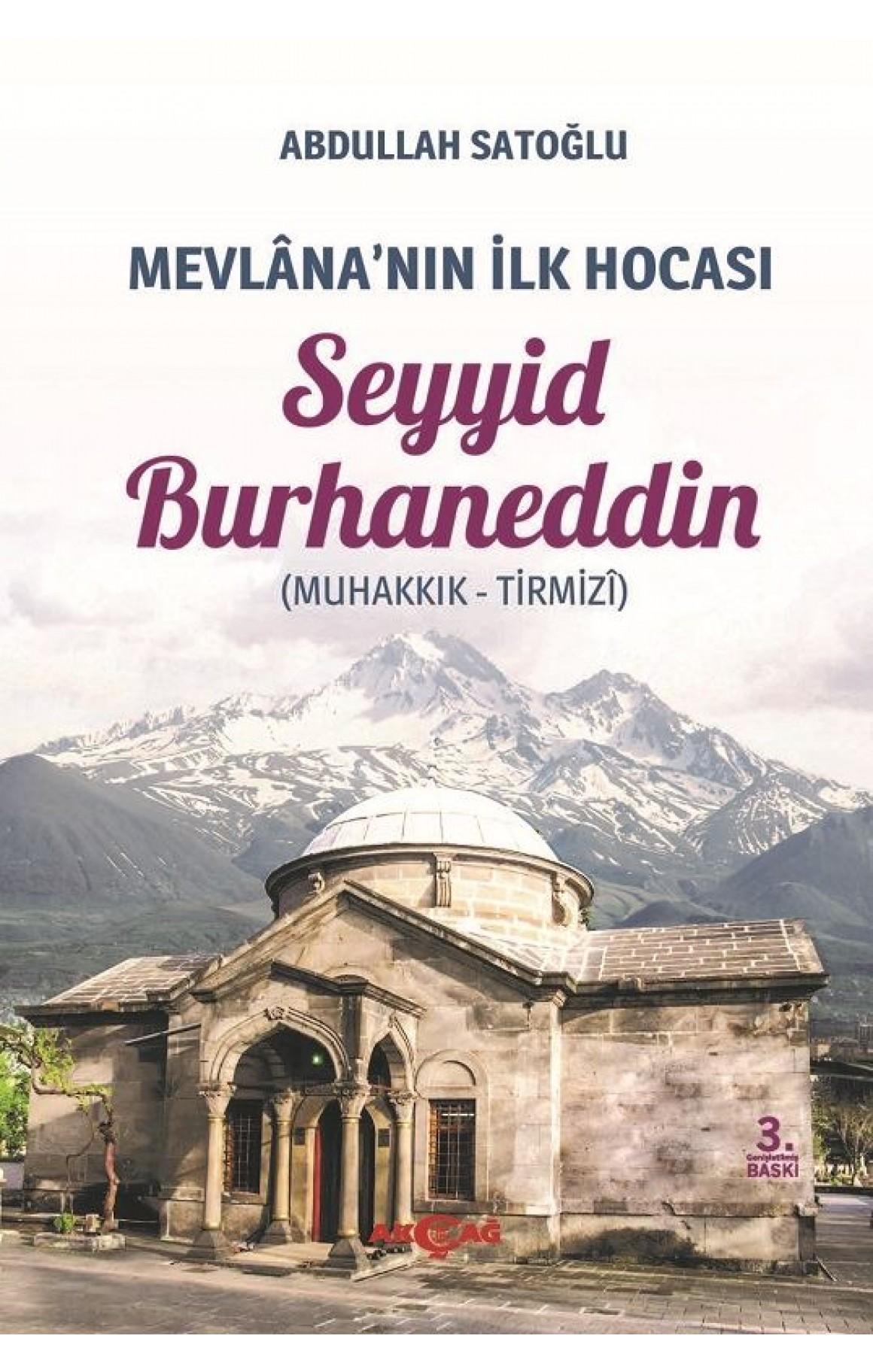 Mevlananın İlk Hocası: Seyyid Burhaneddin