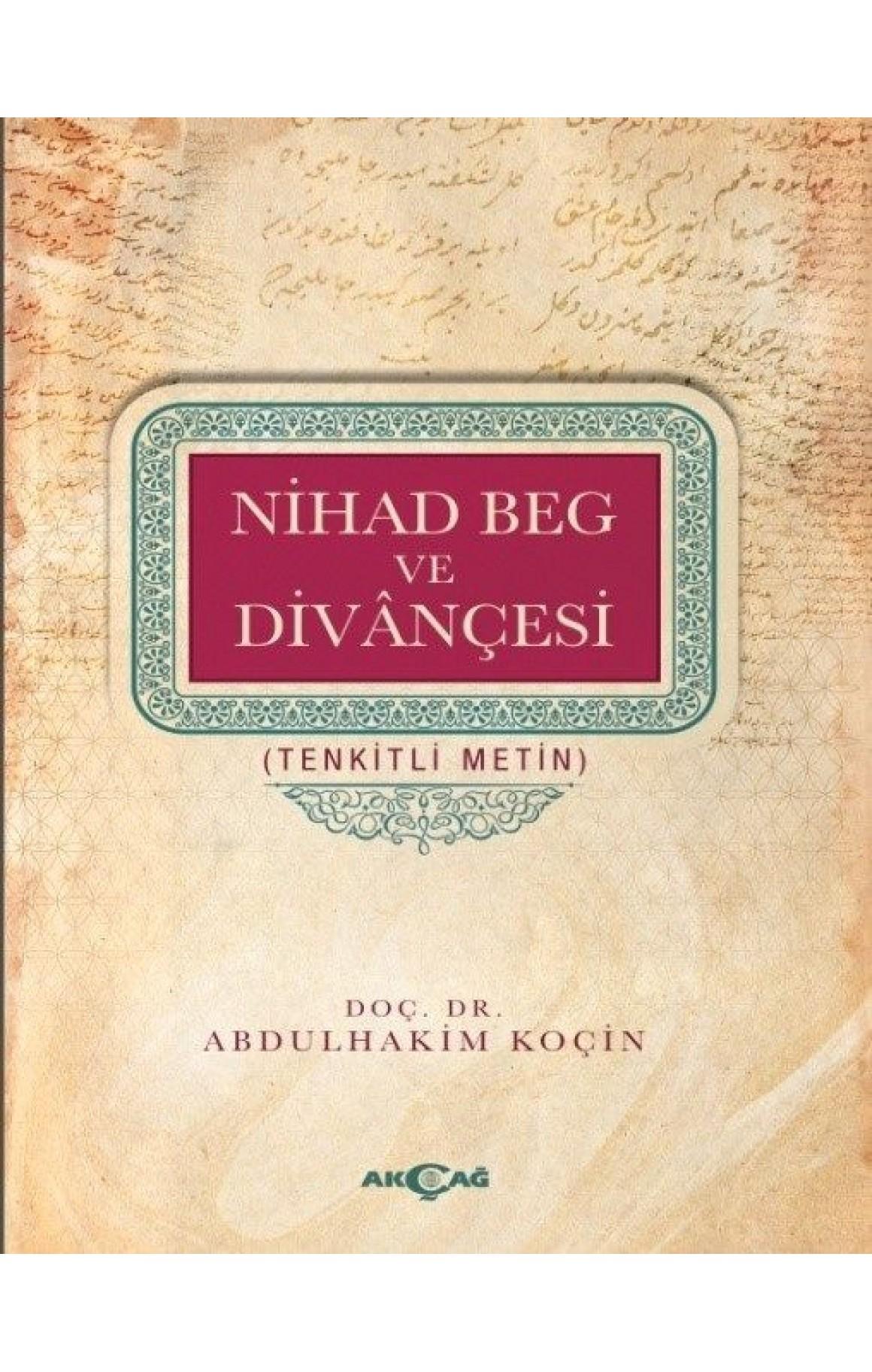 Nihad Beg ve Divançesi