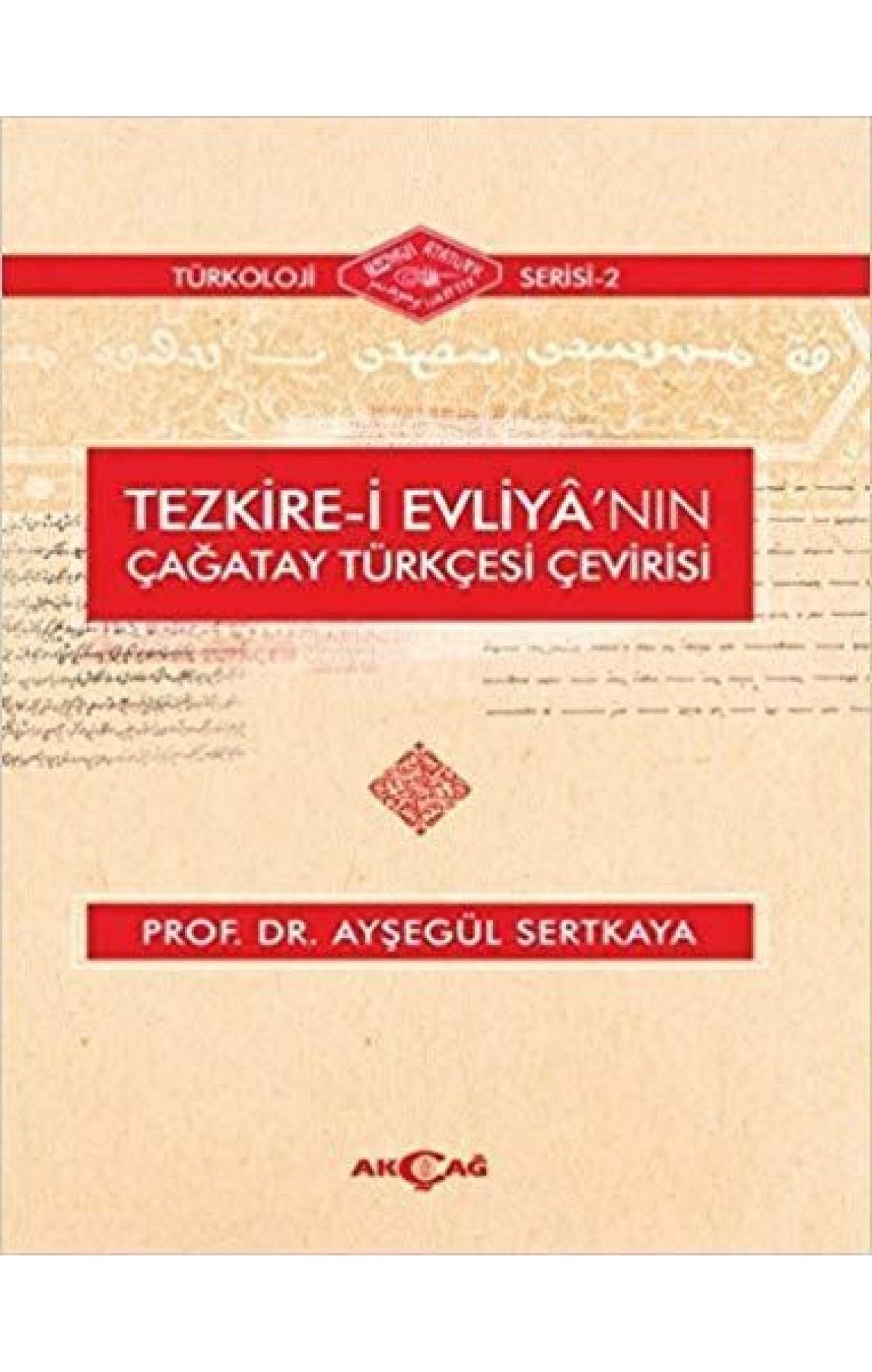 Tezkire-i Evliyanın Çağatay Türkçesi Çevirisi