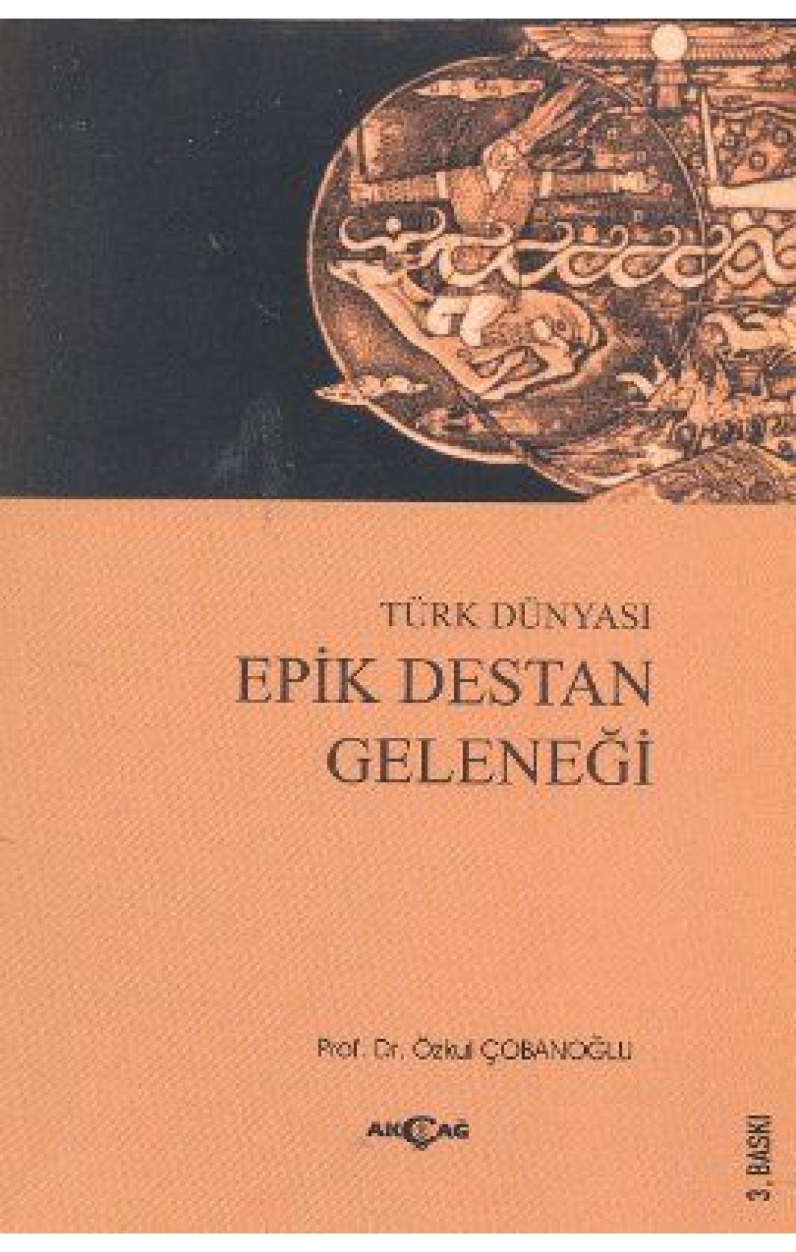 Türk Dünyası Epik Destan Geleneği