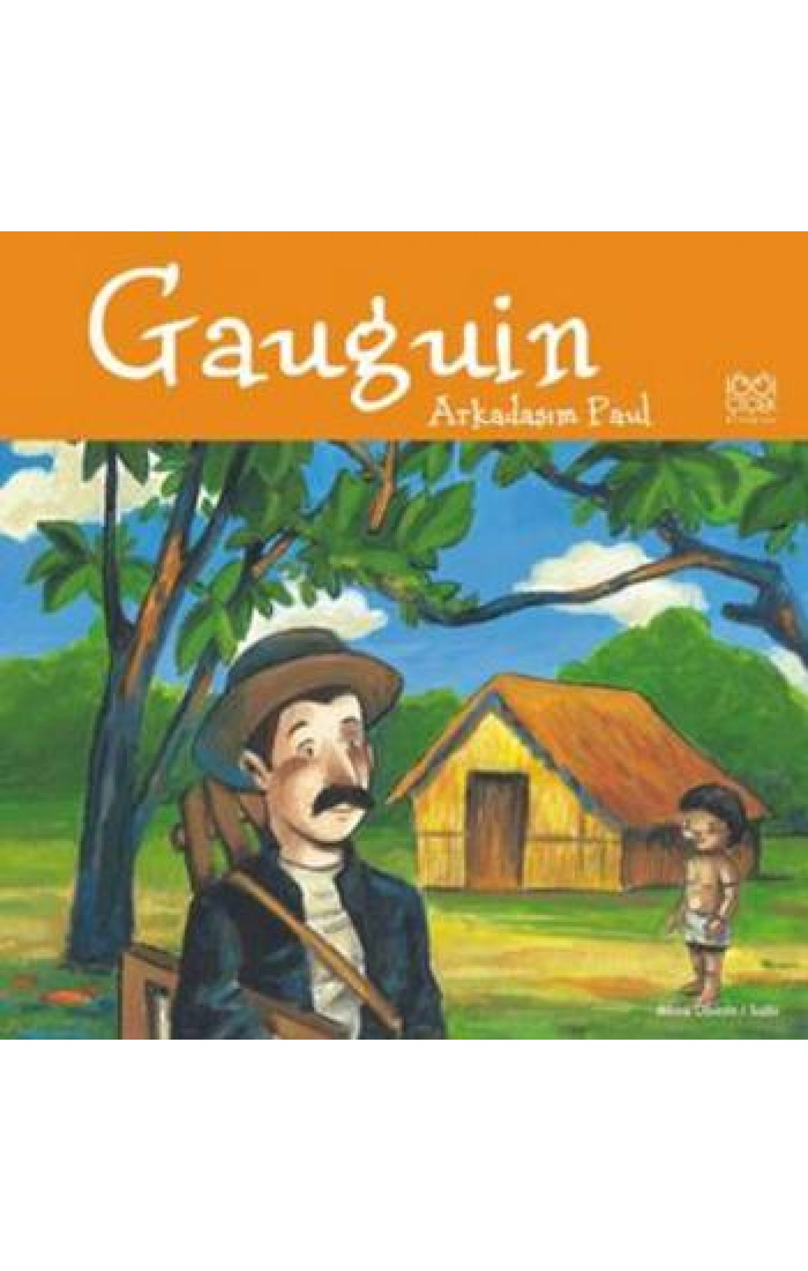 Gaugin - Arkadaş Paul