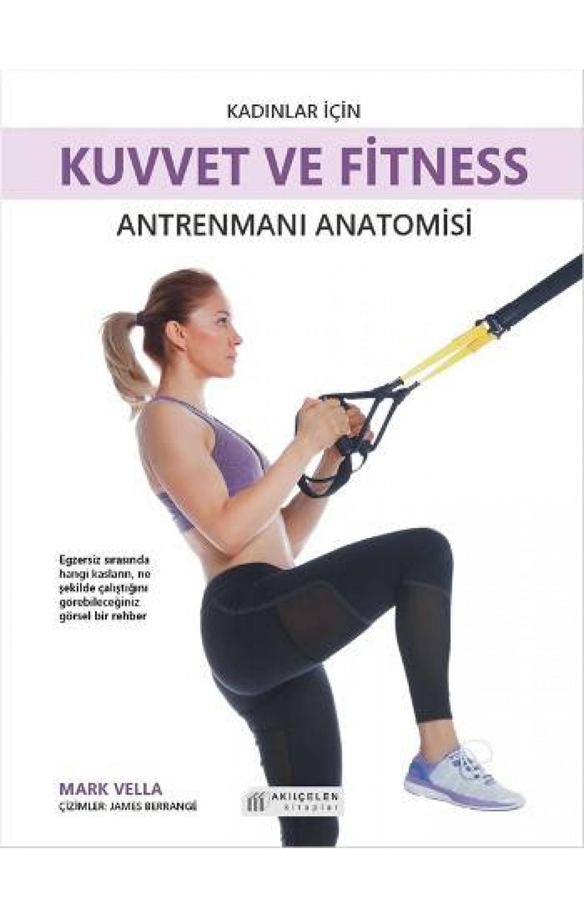 Kadınlar İçin Kuvvet ve Fitness Antrenmanları Anatomisi