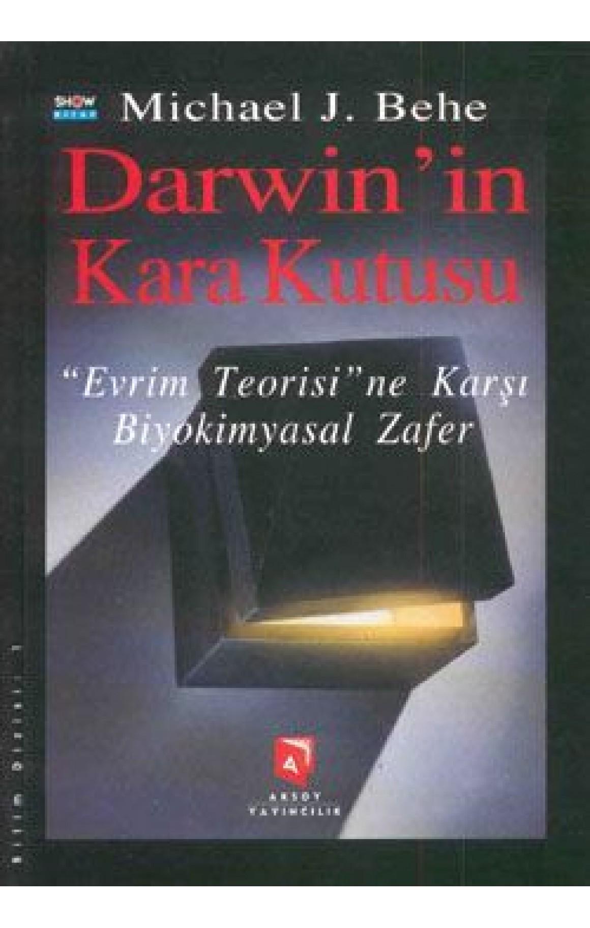 Darwinin Kara Kutusu Evrim Teorisine Karşı
