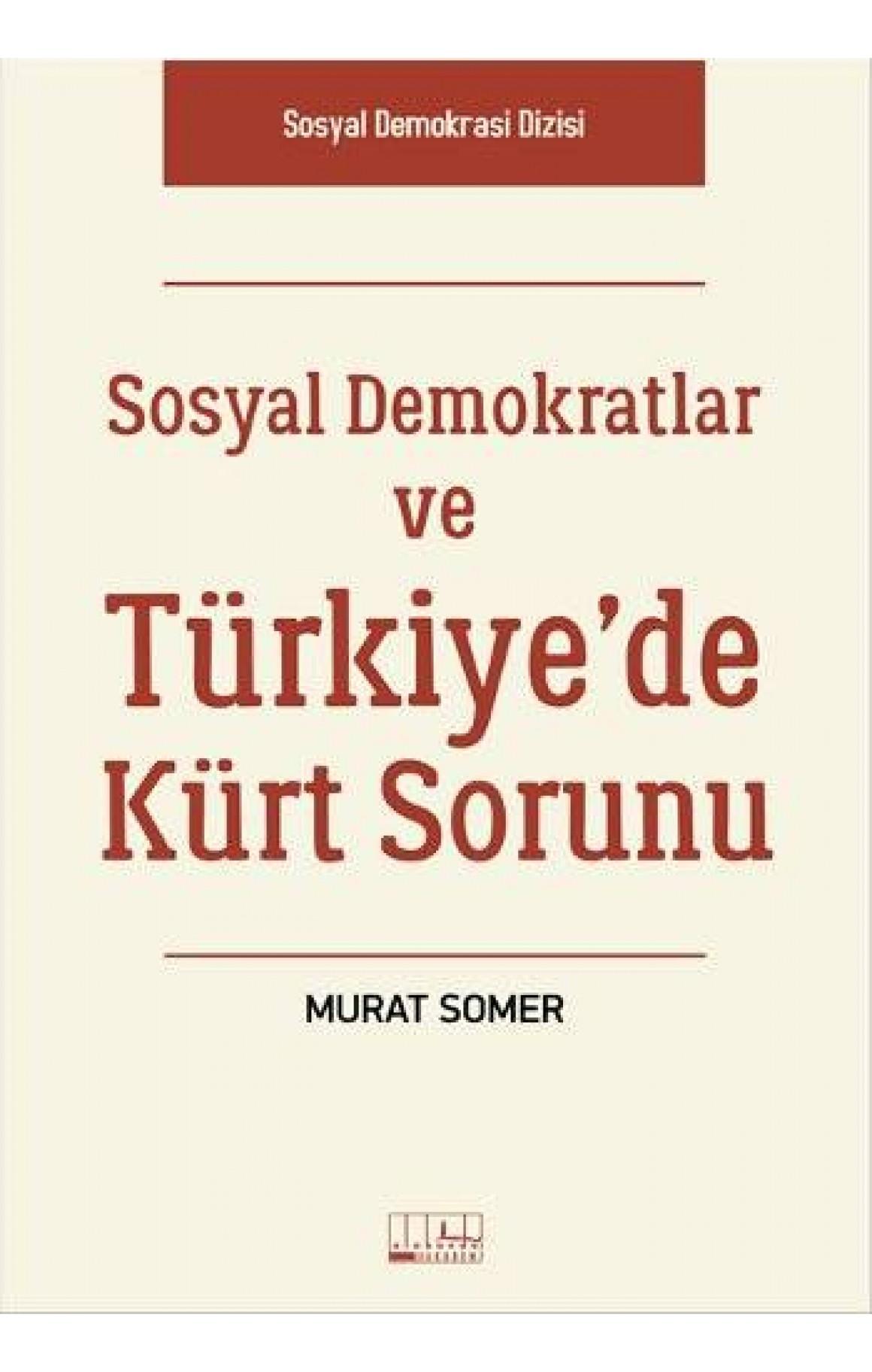 Sosyal Demokratlar ve Türkiyede Kürt Sorunu